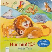 Arena -  Hör hin! Was ist das? Wilde Tiere, Pappbilderbuch, 12 Seiten, ab 2-4 Jahren. Müller, Bärbel/Döring, Hans-Günther.