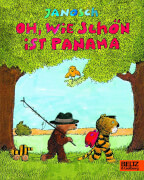 Janosch,Oh, wie schön ist Panama.Pappe