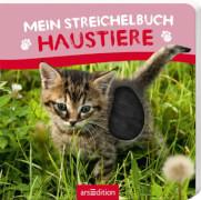 Ars Edition - Mein Streichelbuch Haustiere, Pappbilderbuch, 12 Seiten, ab 1 - 3 Jahren