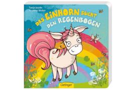 Das Einhorn sucht den Regenbogen, Pappbilderbuch, 16 Seiten, ab 12 Monaten