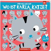 Fühl mal, such mal!: Wo ist Karla Katze? Pappbilderbuch, 12 Seiten, ab 1-3 Jahre