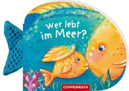Mein Wackelschwänzchen-Buch: Wer lebt im Meer? Pappbilderbuch, 12 Seiten, ab 0 Jahren