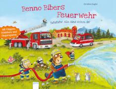 Arena - Tatütata! Alle sind schon da! Pappbilderbuch, 12 Seiten, ab 2-4 Jahren. Kugler, Christine: Benno Bibers Feuerwehr.