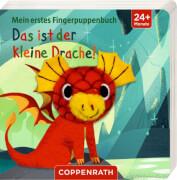 Mein 1. Fingerpuppenbuch: Das ist der kleine Drache!