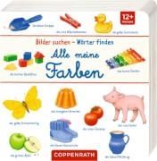 Bilder suchen - Wörter finden: Alle meine Farben