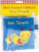 Ferri, Francesca: Mein Kuschel-Fühlbuch  Mein Tierspaß