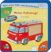 Schmalz, Rebecca/Egger, Sonja: Kiddilight  Mein erstes Fühl- und Streichelbuch  Meine Fahrzeuge