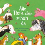 Bergmann, Barbara/Jaekel, Franziska/Grimm, Sandra: Alle Tiere sind schon da  Kleine Vorlesegeschichten, Spiele und Lied