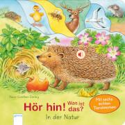 Döring, Hans-Günther: Hör hin! Was ist das  In der Natur  Mit sechs echten Tierstimmen