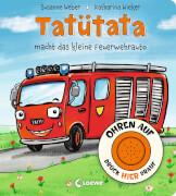 Loewe Ohren auf, drück hier drauf! - Tatütata macht das kleine Feuerwehrauto