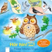 Döring, Hans-Günther: Hör hin! Was ist das? # Meine liebsten Vögel # Mit sechs echten Tierstimmen