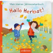 Mein kleines Jahreszeitenbuch: Mein kleines Jahreszeitenbuch - Hallo Herbst!