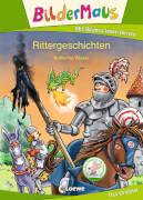 Loewe Bildermaus - Rittergeschichten