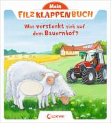 Loewe Mein Filzklappenbuch - Was versteckt sich auf dem Bauernhof?