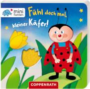 minifanten 16: Fühl doch mal, kleiner Käfer!