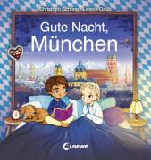 Gute Nacht, München