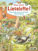 Was sucht Lieselotte? Wimmelbuch Pappe