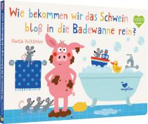 Wie bekommen wir das Schwein bloß in die Badewanne rein?