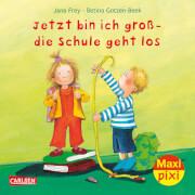 Maxi Pixi 102: Jetzt bin ich groß - die Schule geht los