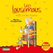 Maxi Pixi 106: Leo Lausemaus will nicht essen