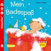 Baby Pixi (unkaputtbar) 30: Mein Badespaß