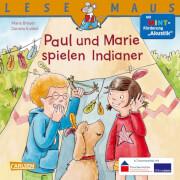 Lesemaus - Band 180: Paul und Marie spielen Indianer: Mit MINT-Förderung Akustik, Taschenbuch, 24 Seiten, ab 3 Jahre