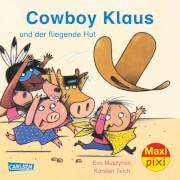 Maxi-Pixi Nr. 218: Cowboy Klaus und der fliegende Hut