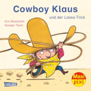 Maxi-Pixi Nr. 221: Cowboy Klaus und der Lasso-Trick