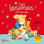 Carlsen - MaxiPixi 257 Leo Lausemaus will nicht teilen