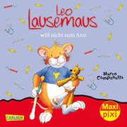 Carlsen - MaxiPixi 259 Leo Lausemaus will nicht zum Arzt sortiert (1 Stück)