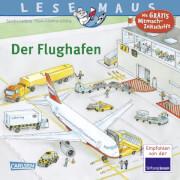 Lesemaus - Band 160: Der Flughafen, Taschenbuch, 24 Seiten, ab 3 Jahre