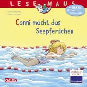 LESEMAUS 6: Conni macht das Seepferdchen (Neuausgabe)