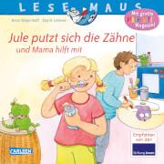 LESEMAUS 138: Jule putzt sich die Zähne # und Mama hilft mit