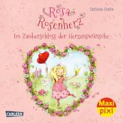 Maxi Pixi 357: Rosa Rosenherz: Im Zauberschloss der Herzenswünsche