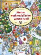 Loewe Pappebuch Meine weihnachtliche Wimmelwelt