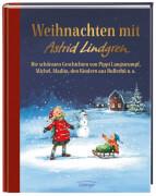 Lindgren, Weihnachten mit Astrid Lindgren. Die schönsten Geschichten von Pippi Langstrumpf, Michel, Madita, den Kindern