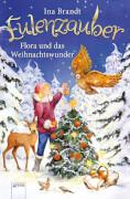 Arena Eulenzauber Band 6: Flora und das Weihnachtswunder