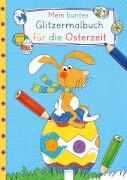Mein buntes Glitzermalbuch für die Oster