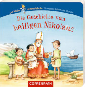 Die Geschichte vom heiligen Nikolaus, Pappbilderbuch, ab 1 - 4 Jahre, 14 Seiten