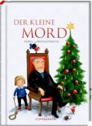 Der kleine Mord - Heitere Weihnachtskrimis