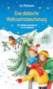 Pestum, Jo: Ein Weihnachtskrimi in 24 Kapiteln  Eine diebische Weihnachtsbesche