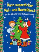 Beurenmeister, Corina: Mein superdicker Mal- und Bastelblock  Mein superdicker