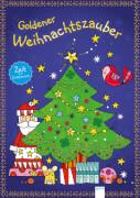 Arena - Zeit zum Entspannen  Goldener Weihnachtszauber, Taschenbuch, 48 Seiten, ab 7-9 Jahren. Dehmer, Nicola.
