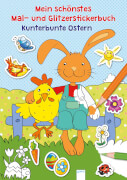 Reimers, Silke: Mein schönstes Mal- und Glitzerstickerbuch  Kunterbunte Ostern