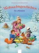 Reichenstetter, Friederun/Dammann, Anke: Geschichtenspaß für 3 Minuten  Weihnachtsgeschichten für 3 Minuten