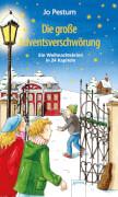 Pestum, Jo: Ein Weihnachtskrimi in 24 Kapiteln  Die große Adventsverschwörung