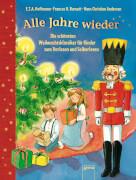 Hoffmann, E.T.A./Andersen, HansChristian/Burnett, FrancesHodgson: Der Bücherbär Lesespaß  Alle Jahre wieder  Die sch