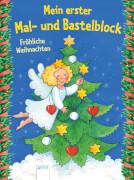 Beurenmeister, Corina: Mein erster Mal- und Bastelblock  Fröhliche Weihnachten