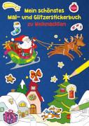 Reimers, Silke: Mein schönstes Mal- und Glitzerstickerbuch  Mein schönstes Mal- und Glitzerstickerbuch zu Weihnachten