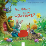Kaup, Ulrike/Krämer, Marina: Was glitzert da im Osternest